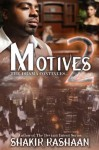 Anna J Presents: Motives 2 ~The Drama Continues - Shakir Rashaan