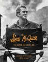 Steve McQueen: The Actor and His Films - Andrew Antoniades, Mike Siegel