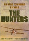 The Hunters - Richard Townshend Bickers