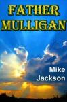 Father Mulligan (Asps Book 8) - Mike Jackson