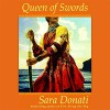 Queen of Swords - Sara Donati, Kate Reading, Books on Tape