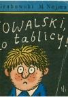 Kowalski, do tablicy! - Sławomir Grabowski, Marek Nejman