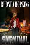 Survival (Survival Series Book 1) - Rhonda Hopkins
