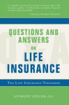 Questions and Answers on Life Insurance - Anthony Steuer