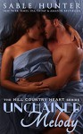 Unchained Melody: Hill Country Heart - Sable Hunter