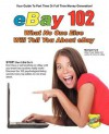Ebay 102: What No One Else Will Tell You about Ebay - Michael Ford