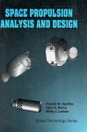 Lsc Space Propulsion Analysis and Design with Website - Humble Ronald, Gregory Henry, Wiley J. Larson, Humble Ronald