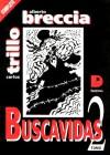 Buscavidas, #2 - Carlos Trillo, Alberto Breccia