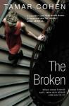The Broken by Cohen, Tamar (2014) Paperback - Tamar Cohen