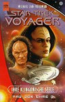 Ihre Klingonische Seele. Star Trek Voyager 15. Tag Der Ehre 3 - Michael Jan Friedman
