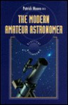 The Modern Amateur Astronomer - Patrick Moore