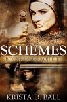 Schemes (Tranquility Book 4) - Krista D. Ball