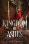 Kingdom of Ashes - Rhiannon Thomas