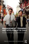 Management Training and Development in China - Malcolm Warner