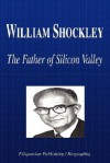 William Shockley - The Father of Silicon Valley (Biography) - Biographiq