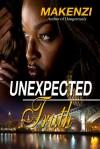 Unexpected Truth - Makenzi