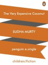 The Very Expensive Coconut - Sudha Murty