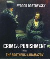 CRIME & PUNISHMENT (illustrated, complete, and unabridged) (plus The Brothers Karamazov) - FYODOR DOSTOEVSKY