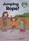 Jumping Rope! - Anna Matthew, Heather Heyworth