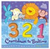 Countdown to Bedtime. Illustrated by Penny Dann - Penny Dann