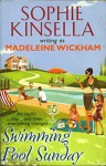 Swimming Pool Sunday - Sophie Kinsella, Madeleine Wickham