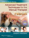 Advanced Treatment Techniques for the Manual Therapist: Neck - Joseph E. Muscolino