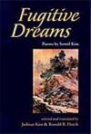 Fugitive Dreams - Sowŏl Kim, Jaihiun Kim, Ronald B. Hatch