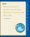 Microsoft® Application Architecture Guide - Microsoft Patterns & Practices Team
