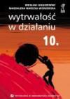 Wytrwałość w działaniu - Wiesław Łukaszewski, M. Marszał-Wiśniewska