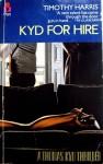 Kyd for Hire (Thomas Kyd #1) - Timothy Harris