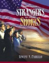 Strangers to These Shores: Race and Ethnic Relations in the United States (Book Alone) (8th Edition) - Vincent N. Parrillo