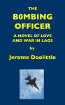 The Bombing Officer - Jerome Doolittle