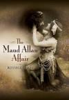 The Maud Allan Affair - Russell James
