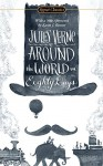 Around the World in Eighty Days (Signet Classics) - Jules Verne, Herbert Lottman, Karen J. Renner