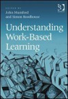 Understanding Work-Based Learning - John Mumford, Simon Roodhouse