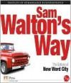 Sam Walton's Way - New Word City