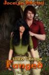 Fanged (Wild Things #1) - Jocelyn Michel