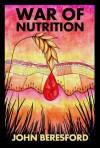 War of Nutrition - John Beresford