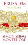 Jerusalem : biografin - Simon Sebag Montefiore, Ulf Gyllenhak