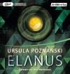 Elanus - Ursula Poznanski, Jens Wawrczeck