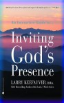 Inviting Gods Presence - Larry Keefauver