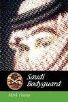 Saudi Bodyguard - Mark Young