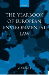 Yearbook of European Environmental Law: Volume 1 - Han Somsen