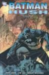Batman Hush część 1 - Jeph Loeb