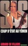 Coup d'état au Yémen - Gérard de Villiers