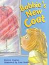 Bobbie's New Coat - Monica Hughes