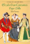 Elizabethan Costumes Paper Dolls - Tom Tierney