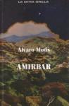Amirbar - Álvaro Mutis