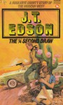 The Quarter Second Draw - J.T. Edson