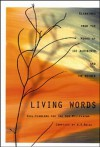 Living Words - Śrī Aurobindo, The Mother